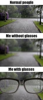 Broken Glasses Meme - a person with glasses life is hard when i m outside and it s raining