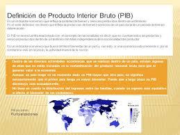 Producto Interior Bruto Definición De Producto Interior Bruto Pib Ppt Descargar