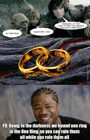 One Ring To Rule Them All Meme - meme center teh bugman posts page 25