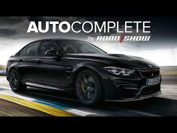 bmw fastest production car autocomplete bmw m3 cs is the fastest production 3 series