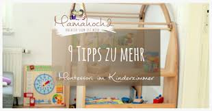 kinderzimmer 3 jährige 9 tipps für ein bisschen montessori im kinderzimmer mamahoch2