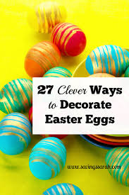 Decorate Easter Eggs Minecraft by 27 Clever Ways To Decorate Easter Eggs Earning And Saving With Sarah