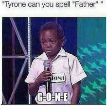 You Are The Father Meme - 25 best memes about spell father spell father memes
