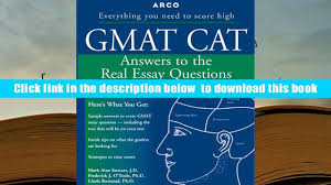 audiobook gmat cat answers to the real essay questions mark alan