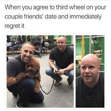 3rd Wheel Meme - dopl3r com memes when you agree to third wheel on your couple