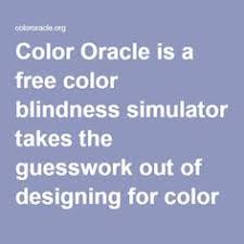 color oracle is a free color blindness simulator takes the
