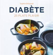 cuisine pour diabetique diabète et cuisine comment concilier diabète et plaisir gourmand