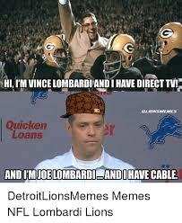 Direct Tv Meme - hi l mvincelombardiandihave direct tv quicken loans and
