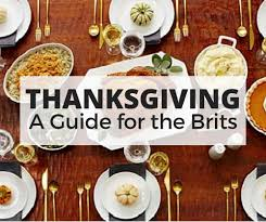 thanksgiving 1621 facts what is thanksgiving all about a guide for the brits lololovett
