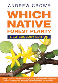 plants native to new zealand which native forest plant by andrew crowe penguin books new zealand