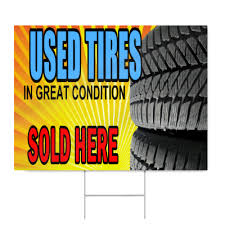 High Tread Used Tires Used Tires Sign Signstoyou Com