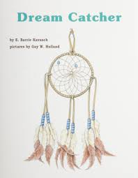dream catcher books for young learners e barrie kavasch w