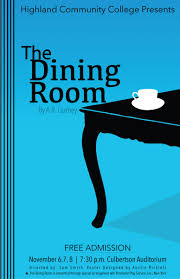 the dining room play script highland community college my hcc highland community college