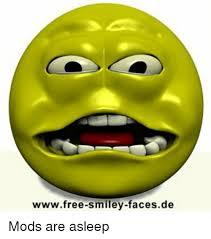 Smiley Meme - wwwfree smiley facesde mods are asleep meme on me me