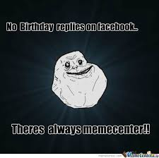 Happy Birthday To Me Meme - please say happy birthday to me by silversuns meme center