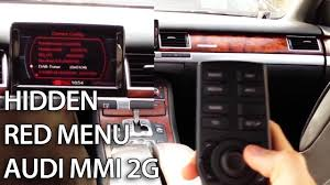 how to access hidden red menu in audi mmi 2g a4 a5 a6 a8 q7