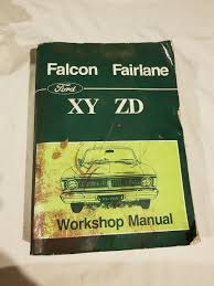 ford falcon xy ford fairlane zd workshop manual original ford