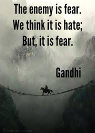 quote about love myself and i realised this for myself fear is the enemy think about