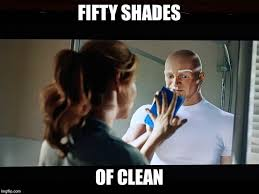 Meme Shades - fifty shades of clean imgflip
