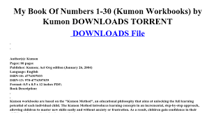 my book of numbers 1 30 kumon workbooks by kumon downloads torrent