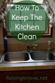 keep kitchen clean how to keep the kitchen clean raising arrows