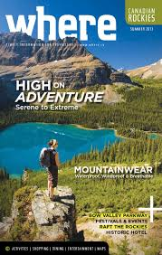 where canadian rockies summer 2013 by where canadian rockies issuu