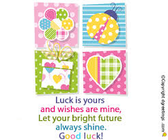 luck messages luck wishes best of luck messages