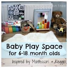 Toddler Playroom Ideas Baby Place Space For 6 18 Months Inspired By Montessori And