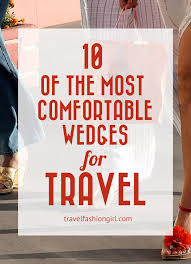 Most Comfortable Womens Shoe 10 Of The Most Comfortable Wedges For Travel 2017