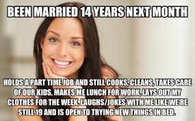 Funny Wife Memes - good wife gina