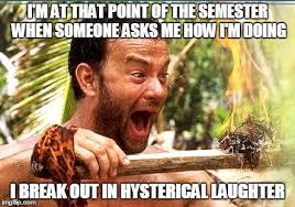 Hysterical Memes - castaway fire meme imgflip