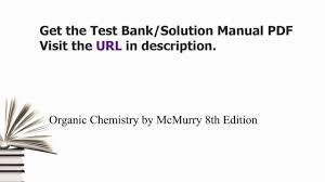 practice test bank for organic chemistry by mcmurry 8th edition