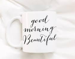 Beautiful Coffee Good Morning Beautiful 14 Oz Coffee Mug