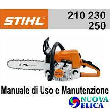 manuale utente motosega ms210 230 250 emporio nuova elica