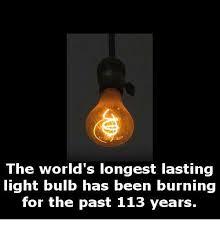 longest lasting light bulb 25 best memes about longest yeah boy longest yeah boy memes