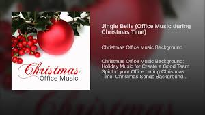 jingle bells office music during christmas time youtube