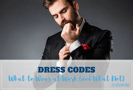dress codes what to wear at work and what not