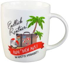 lustige sprüche rente lustige tasse aus porzellan mit spruch als kleines geschenk für