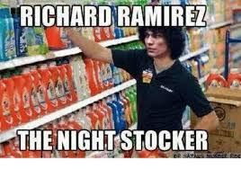 Ramirez Meme - richard ramirez the night stocker meme on me me