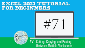 excel 2013 tutorial for beginners 71 cutting copying and
