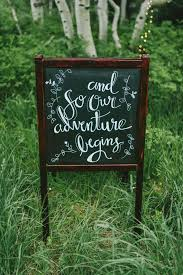 wedding quotes nature make a statement with these 34 creative wedding signage ideas