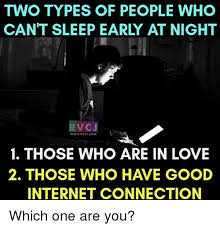 Early Internet Memes - two types of people who can t sleep early at night vc j wwwrvcu