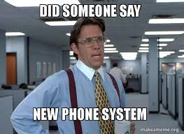 Meme Telephone - did someone say new phone system that would be great office