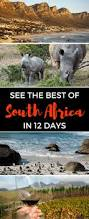 travel itinerary the best of south africa in 12 days