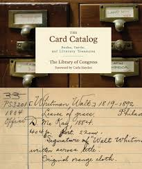 the card catalog books cards and literary treasures library of