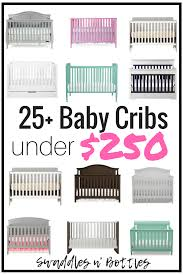 Morgan Convertible Crib by 25 Baby Cribs Under 250 Swaddles N U0027 Bottles