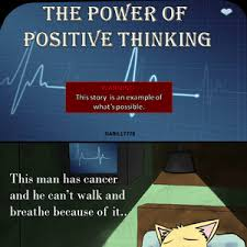 Positive Thinking Meme - the power of positive thinking by recyclebin meme center