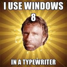 Typewriter Meme - i use windows 8 in a typewriter create meme