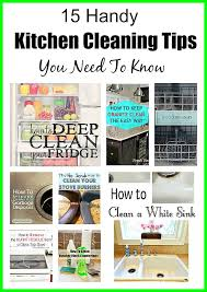 cleaning tips for kitchen 15 handy kitchen cleaning tips