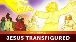 sunday lessons for kids the transfigurations matthew 17